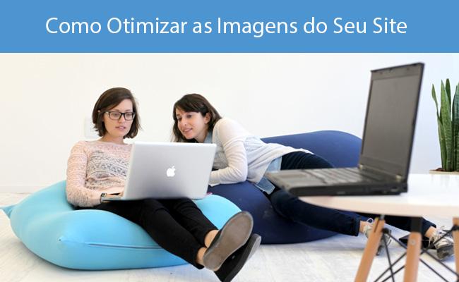 Como Otimizar As Imagens do Seu Site