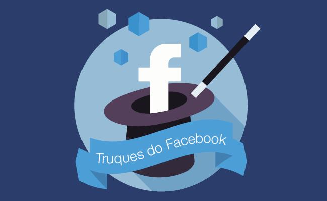 Segredos do Facebook: Dicas, Truques e Macetes