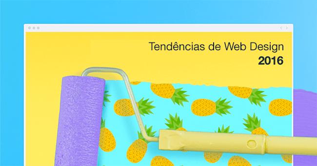 As Grandes Tendências do Web Design Para Colocar em Prática